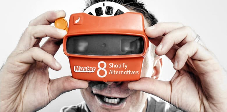 View Master Looking At Shopify Competitors