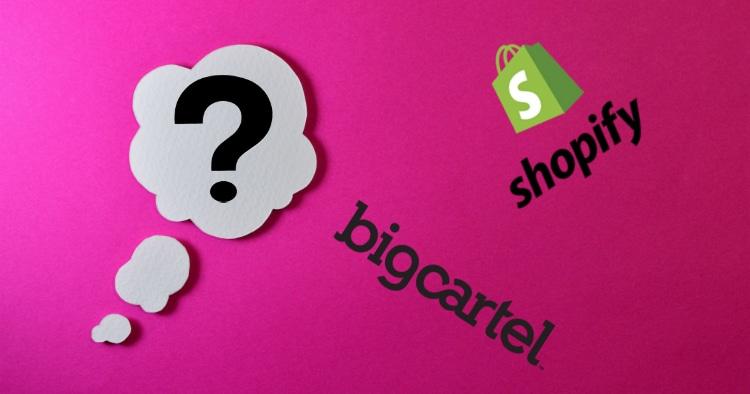 Shopify VS Big Cartel Comparison For 2019 (Let's Compare)